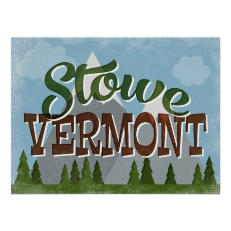Stowe Vermont Fun Retro Snowy Mountains Poster