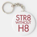 STR8 sin H8 ningún apoyo 8 Llaveros