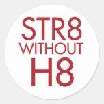 STR8 sin H8 ningún apoyo 8 Pegatina Redonda