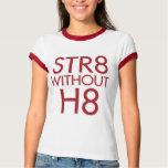 STR8 sin H8 ningún apoyo 8 Playera