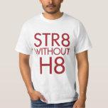 STR8 sin H8 ningún apoyo 8 Playeras