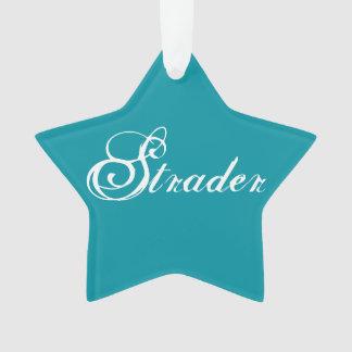 """Strader"" Star Ornament"
