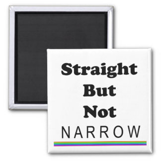 Straight But Not Narrow 2 Inch Square Magnet