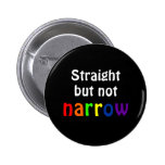 Straight but not narrow (black background) 2 inch round button