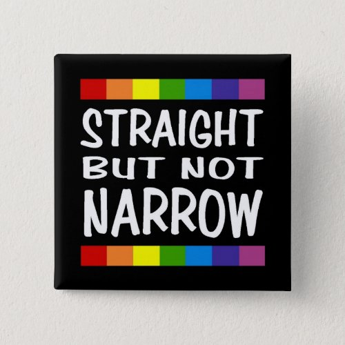 Straight But Not Narrow Button _ Square