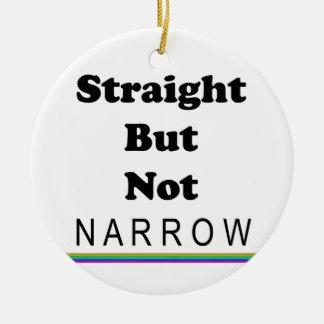 Straight But Not Narrow Ceramic Ornament