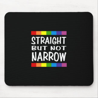 Straight But Not Narrow - Mousepad