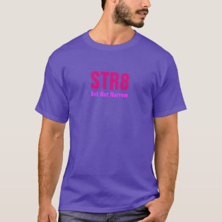 STRAIGHT But Not Narrow T-Shirt! T-Shirt