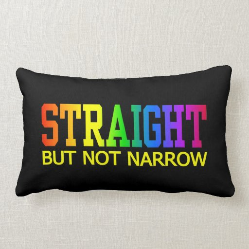 STRAIGHT but not narrow throw pillow