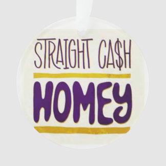 Straight Cash Homie Christmas Ornament