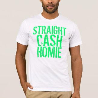Straight Cash Homie T-Shirt