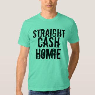 Straight Cash Homie Tee Shirt