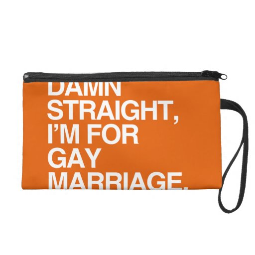STRAIGHT I'M FOR GAY MARRIAGE WRISTLET PURSE