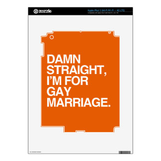 STRAIGHT I'M FOR GAY MARRIAGE iPad 3 SKINS