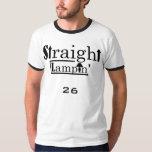 Straight Lampin' - Smokey's Roomie T Shirt