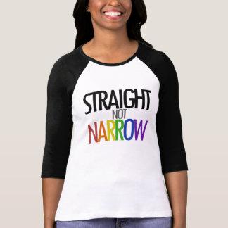 Straight not Narrow T Shirt