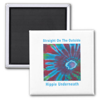 Straight on the Outside, Hippie Underneath 2 Inch Square Magnet