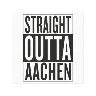 straight outta Aachen Canvas Print