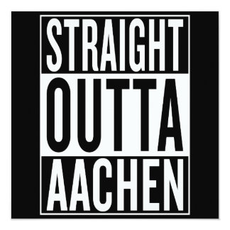 straight outta Aachen Card