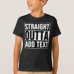 """STRAIGHT OUTTA - add your text here/create own T-Shirt<br><div class=""""desc"""">STRAIGHT OUTTA - add your text here/create own</div>"""