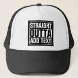 "STRAIGHT OUTTA - add your text here/create own Trucker Hat<br><div class=""desc"">STRAIGHT OUTTA - add your text here/create own</div>"