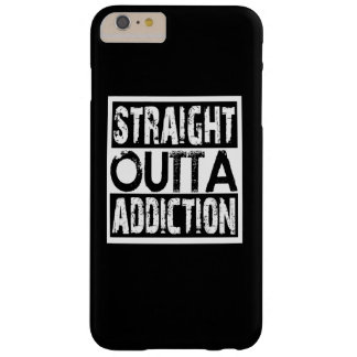 STRAIGHT OUTTA ADDICTION BARELY THERE iPhone 6 PLUS CASE