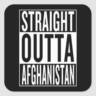 straight outta Afghanistan Square Sticker