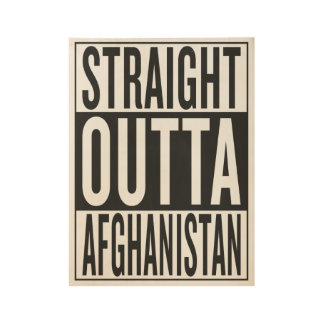 straight outta Afghanistan Wood Poster