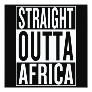 straight outta Africa Card