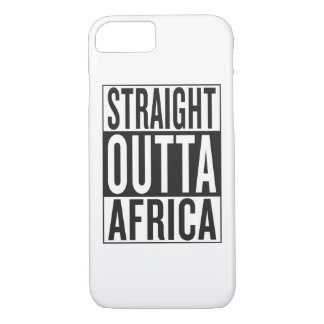 straight outta Africa iPhone 7 Case