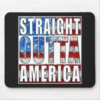 Straight Outta America.jpg Mouse Pad