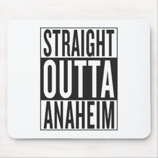 straight outta Anaheim Mouse Pad