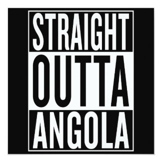 straight outta Angola Card