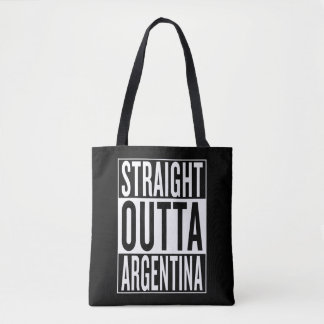 straight outta Argentina Tote Bag