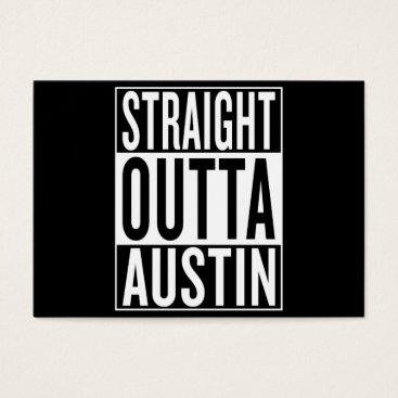 USA Themed straight outta Austin Business Card