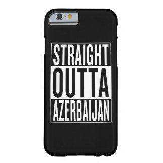 straight outta Azerbaijan Barely There iPhone 6 Case