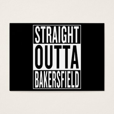 USA Themed straight outta Bakersfield Business Card