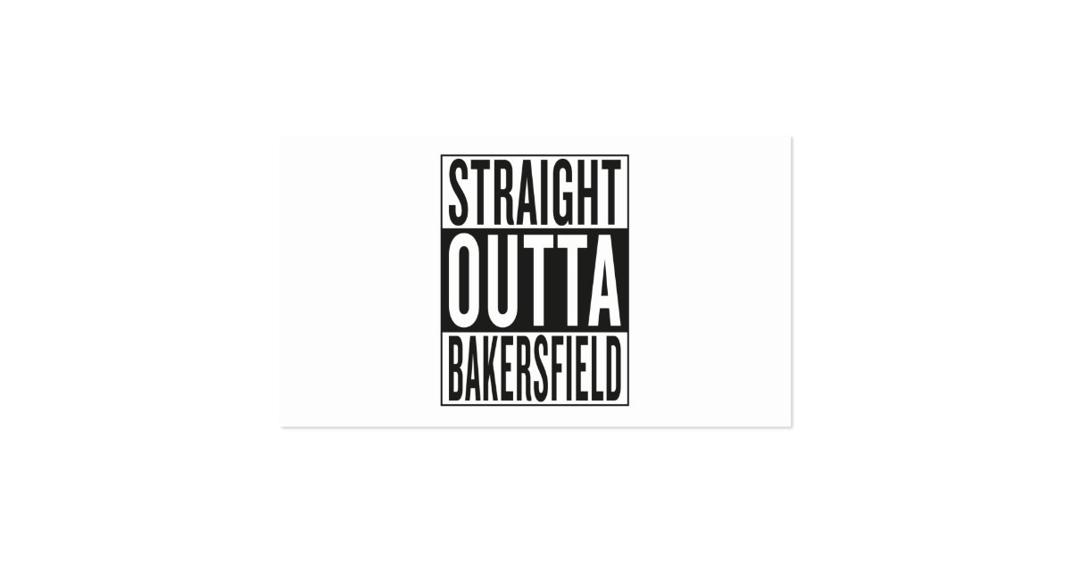 Straight outta bakersfield business card zazzle for Business cards bakersfield