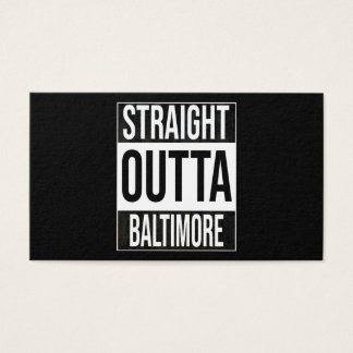 Straight Outta  Baltimore, #Baltimore Business Card