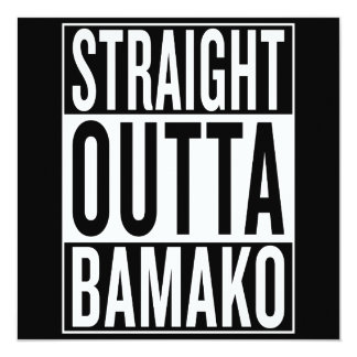 straight outta Bamako Card