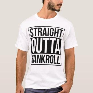 Straight Outta Bankroll T-Shirt