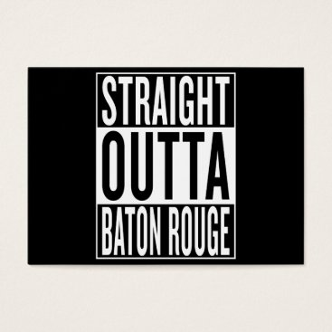 USA Themed straight outta Baton Rouge Business Card
