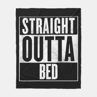 Straight Outta Bed Blanket