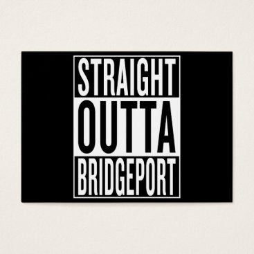 USA Themed straight outta Bridgeport Business Card