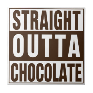 Straight Outta Brown Chocolate Ceramic Tile