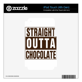 Straight Outta Brown Chocolate iPod Touch 4G Skin