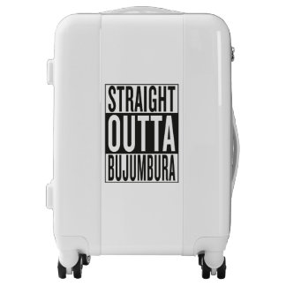 straight outta Bujumbura Luggage