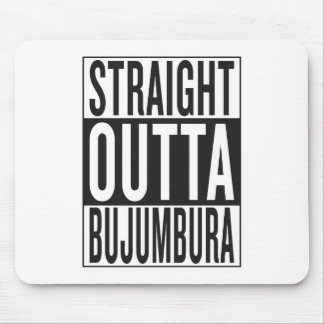 straight outta Bujumbura Mouse Pad