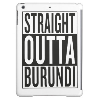 straight outta Burundi iPad Air Covers