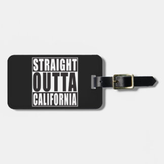 Straight Outta California Luggage Tag